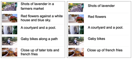 On one side, a set of extended audio description sentences with their corresponding frames, and in the other column a set of inline audio description sentences and the same frames. The shortened descriptions are as follows: `Shots of lavender in a farmers market' is shortened to `Shots of lavender', `Red flowers against a white house and blue sky' is shortened to `Red flowers', `a courtyard and a pool' is not shortened, `Gaby bikes along a path' is shortened to `Close up of french fries', and `Close up of tater tots and french fries' is shortened to `Close up of french fries'
